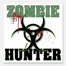 "Zombie hunter Square Car Magnet 3"" x 3"""
