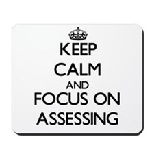 Keep Calm And Focus On Assessing Mousepad