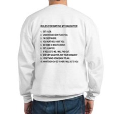 Rules For Dating My Daughter Sweatshirt