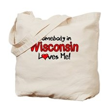 Somebody - Wisconsin Tote Bag