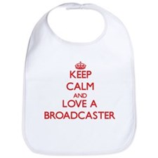 Keep Calm and Love a Broadcaster Bib