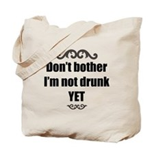 Funny Don't bother Tote Bag