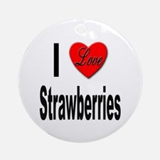 I Love Strawberries Ornament (Round)