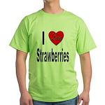 I Love Strawberries Green T-Shirt