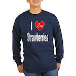 I Love Strawberries (Front) Long Sleeve Dark T-Shi