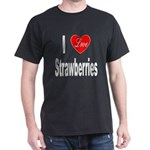 I Love Strawberries (Front) Dark T-Shirt