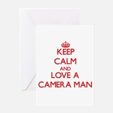 Keep Calm and Love a Camera Man Greeting Cards