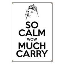 So Calm. Much Carry. Banner