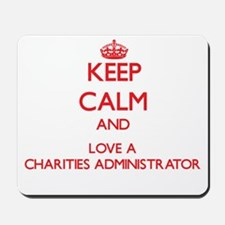 Keep Calm and Love a Charities Administrator Mouse
