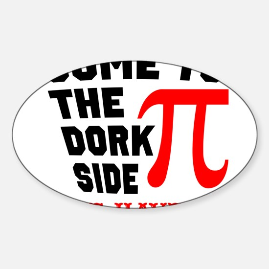 Come to the Dork Side Decal