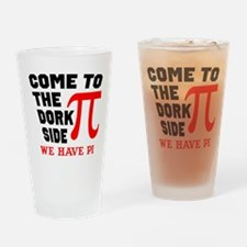 Come to the Dork Side Drinking Glass