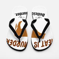 Meat is Murder! Flip Flops