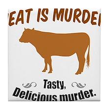 Meat is Murder! Tile Coaster