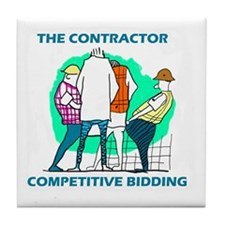 The Contractor Competitive Bidding Tile Coaster
