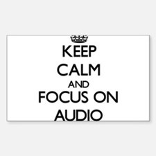Keep Calm And Focus On Audio Decal
