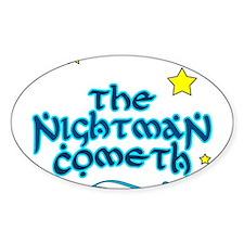 The Nightman Cometh Decal