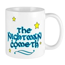 The Nightman Cometh Mugs