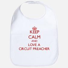 Keep Calm and Love a Circuit Preacher Bib