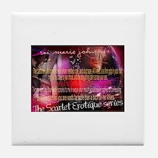 The Scarlet Erotique Series Quotables Tile Coaster