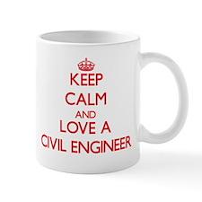 Keep Calm and Love a Civil Engineer Mugs