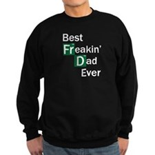 Best Freaking Dad Ever Sweatshirt