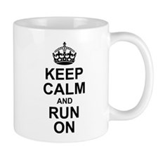 Keep Calm Run On Mugs
