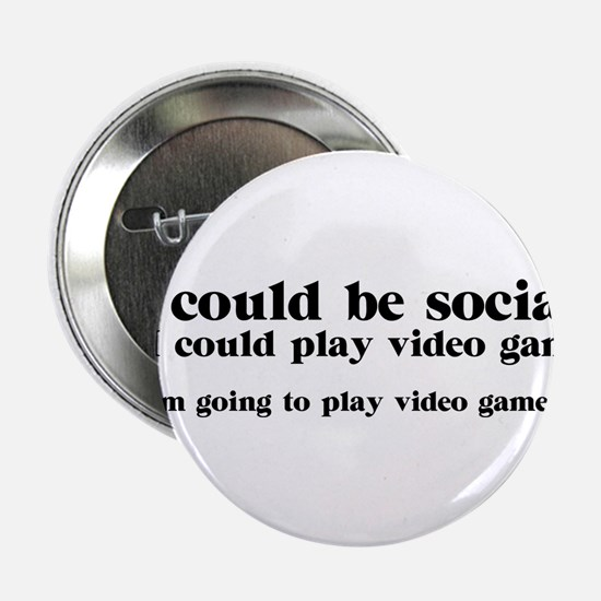 """I Could be Social 2.25"""" Button"""