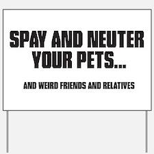 Spay and Neuter Yard Sign