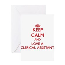 Keep Calm and Love a Clerical Assistant Greeting C