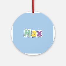 Max Spring14 Ornament (Round)