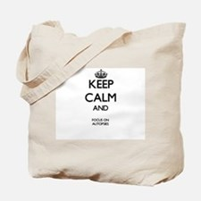 Keep Calm And Focus On Autopsies Tote Bag
