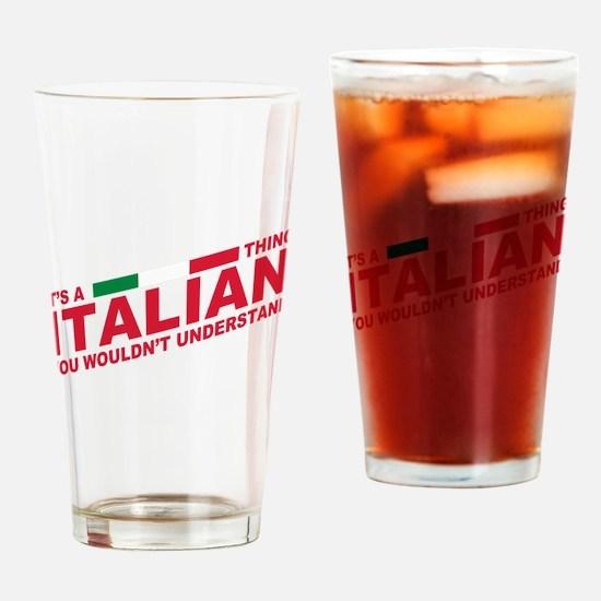 Italian thing Drinking Glass