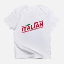 Italian thing Infant T-Shirt