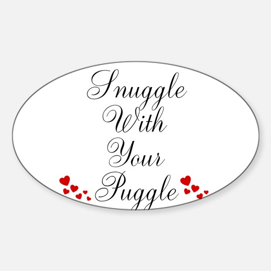 Snuggle With Your Puggle Decal