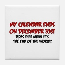 end of the world Tile Coaster