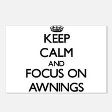 Keep Calm And Focus On Awnings Postcards (Package