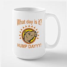 Hump Dayyy! Mugs