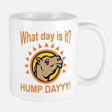 Hump Dayyy! Mugs