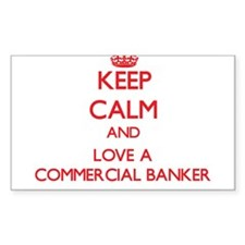 Keep Calm and Love a Commercial Banker Decal