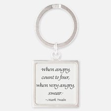 When Angry, Count To Four, When Very Angry, Swear.