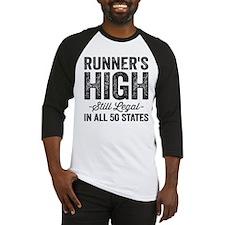 Runner's High. Still Legal. Baseball Jersey