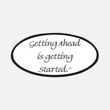 The Secret Of Getting Ahead Is Getting Started Pat