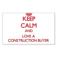 Keep Calm and Love a Construction Buyer Decal