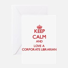 Keep Calm and Love a Corporate Librarian Greeting