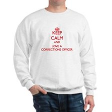 Keep Calm and Love a Corrections Officer Sweatshir
