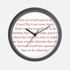 Be What You Would Seem To Be Wall Clock
