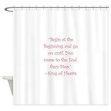 Begin At The Beginning Shower Curtain
