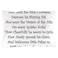 How Doth The Little Crocodile Pillow Case