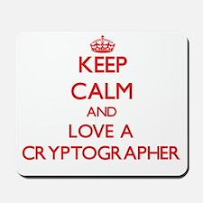 Keep Calm and Love a Cryptographer Mousepad