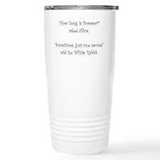 How Long Is Forever Alice Travel Mug